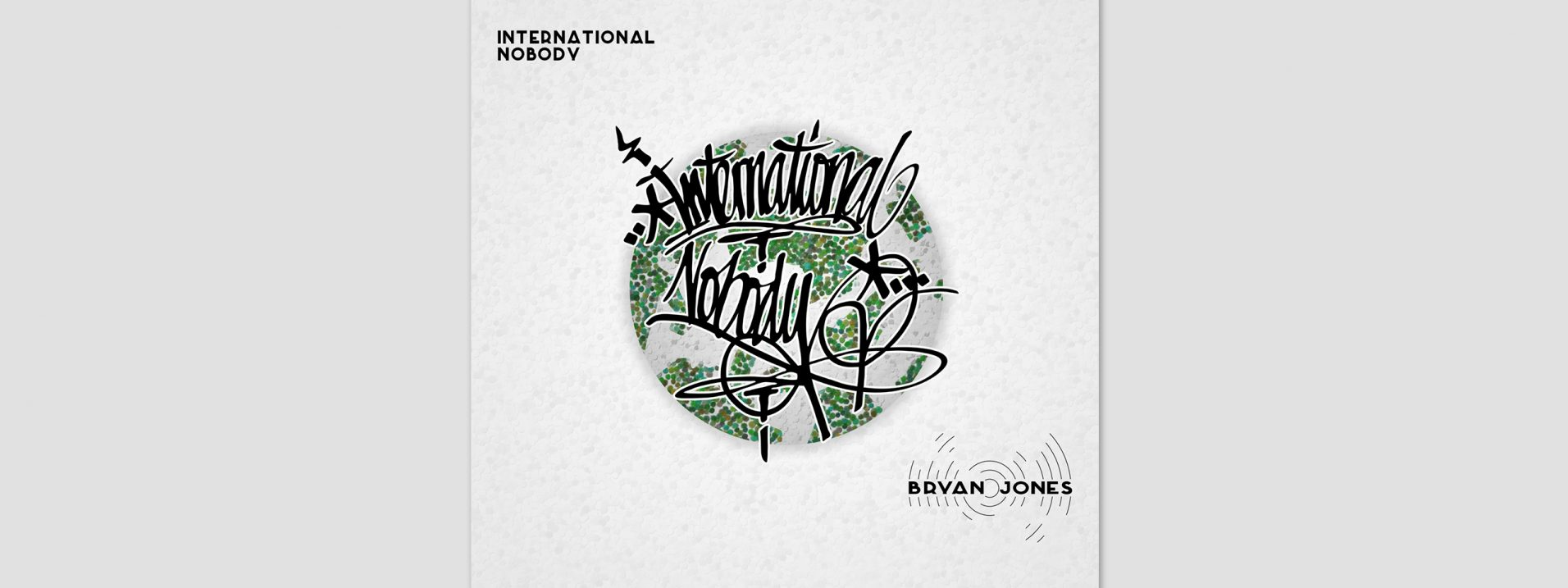Illustration and design by dephined for Bryan Jones - International Nobody
